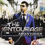 The Entourage By Aman Hayer Mp3 Songs