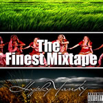 The Finest Mixtape By Hyphy Yanky Mp3 Songs
