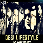 The Way We Live By Desi Life Style Mp3 Songs