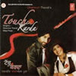 Touch Karda - Dharmvir Thandi & Miss Pooja By Dharmvir Thandi & Miss Pooja Mp3 Songs