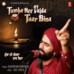 Tumba Nee Vajda Taar Bina By Kanwar Grewal Mp3 Songs