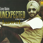 Unexpected By Lavy Bains Mp3 Songs