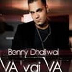 Va Vai Va By Benny Dhaliwal Mp3 Songs