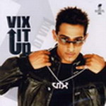 DJ Vix It Up By AMIGO Mp3 Songs