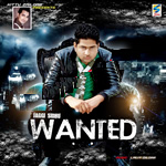 Wanted - Jaggi Sidhu By Jaggi Sidhu Mp3 Songs