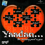 Yaadan - The Missing Part is You By Various Mp3 Songs