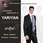 Yariyan By Ashok Prince Mp3 Songs