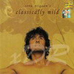 Classically Mild By Sonu Nigam Mp3 Songs