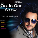 All In One Remixes By DJ AKHIL TALREJA Mp3 Songs