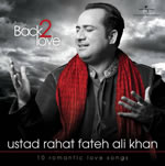 Back 2 Love By Rahat Fateh Ali Khan Mp3 Songs