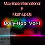 Bolly Hop - Vol 1 By Various DJs Mp3 Songs