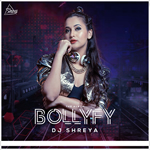 Bollyfy Vol.1 By Dj Shreya Mp3 Songs