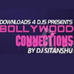Bollywood Connections - DJ Rajiv By DJ Sitanshu & Others Mp3 Songs