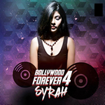 Bollywood Forever-4 By Dj Syrah Mp3 Songs