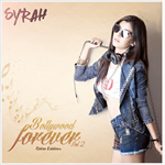 Bollywood Forever Vol.2 By Dj Syrah Mp3 Songs