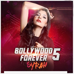 Bollywood Forever Vol-5 By Dj Syrah Mp3 Songs