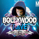 Bollywood Rave Vol.1 By DJ Hemanth Bangalore Mp3 Songs
