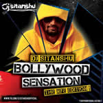 Bollywood Sensation NYE By Dj Sitanshu Mp3 Songs
