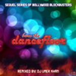 Burn The Dance Floor Remix By Dj Umer Mp3 Songs