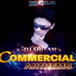 Commercial Anthems - DJ Shivam By DJ Shivam Mp3 Songs