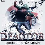 D Factor Vol.1 By Deejay Damian Mp3 Songs