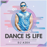 Dance Is Life Vol.1 By 2018 Mp3 Songs
