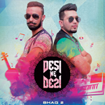 Desi We Desi By Bhag-2 Mp3 Songs