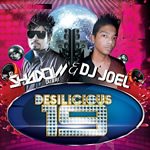 Desilicious 19 By DJ Shadow & Joel Mp3 Songs