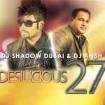 Desilicious 27 By DJ Shadow Mp3 Songs
