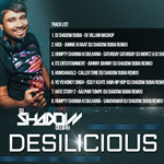 Desilicious 54 By DJ Shadow Dubai Mp3 Songs