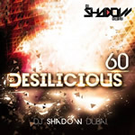 Desilicious 60 By Dj Shadow Mp3 Songs