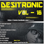 Desitronic Vol.16 By Dj Abhishek Mp3 Songs