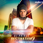 Destination-2 Limited Edition By Dj Prince Mp3 Songs