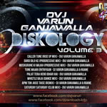 Diskology Vol.3 By Dj Varun Ganjawalla Mp3 Songs