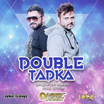 Double Tadka Final Edition By Dj Vaggy Mp3 Songs