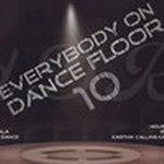 Everybody On Dance Floor 10 By Various Artist Mp3 Songs