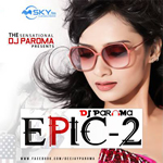 Epic 2 By DJ Paroma Mp3 Songs