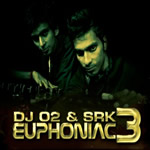 Euphoniac Vol.3 By DJ O2 & Srk Mp3 Songs