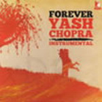 Forever Yash Chopra Instrumental By Various Artist Mp3 Songs