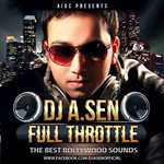 Full Throttle By Dj A.Sen Mp3 Songs