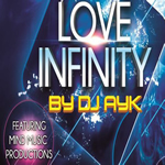 Love Infinity Vol.1 By Dj AYK Mp3 Songs