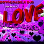Love Unleashed 2 By Various DJs Mp3 Songs