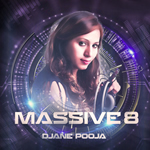 Massive-8 The Album By Djana Pooja Mp3 Songs