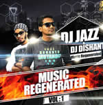 Music Regenerated Vol.1 By Dj Jazz & Dishant Mp3 Songs