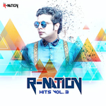 R-Nation Hits Vol.3 By Dj R-Nation Mp3 Songs