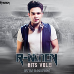 R-Nation Hits Vol.5 By Dj Nation Mp3 Songs