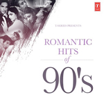 Romantic Hits of 90s By Various Artist Mp3 Songs