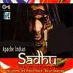 Apache Indian Sadhu By Apache Indian - TIPS Mp3 Songs