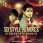 SD Style Remixes Vol.2 By SD Style Mp3 Songs