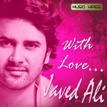 With Love By Javed Ali Mp3 Songs